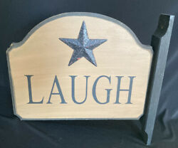 Wooden Laugh Sign Double Sided With Metal Star $4.50