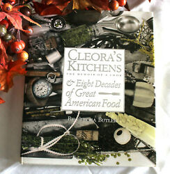 CLEORA#x27;S KITCHENS: MEMOIR OF A COOK amp; EIGHT DECADES OF By Cleora Butler $103.75