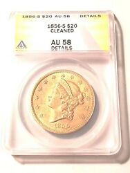 High Grade 1856 S $20 Gold Double Eagle Graded by ANACS AU 58 Details Cleaned $2749.95