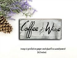Coffee and Wine Wood Sign Shelf Sitter Rustic Decor Farmhouse Sign 8x3quot; qd $15.99