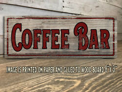 Coffee Bar Sign Rustic Farmhouse Style Shelf Sitter Rustic Decor 8x3quot; j $15.99