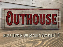 Outhouse Sign Rustic Farmhouse Style Shelf Sitter Rustic Decor 8x3quot; j $14.99
