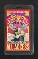 DAVE CHAPPELLE BLOCK PARTY TOUR 2004 ALL ACCESS BACKSTAGE PASS...........$75.00 $75.00