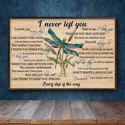 Never Left You Dragonfly Every Step Of The Way Poster Vintage Home Decor $19.99