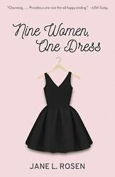 Nine Women One Dress: A Novel by Rosen Jane L. $3.99