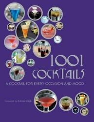 1001 Cocktails: A Cocktail for every occasion and mood 2008 Hardcover $15.00