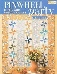 Pinwheel Party: 12 Fun and Unique Quilts $6.36