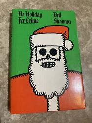 Dell Shannon NO HOLIDAY FOR CRIME First edition 1973 Christmas Luis Mendoza $9.40