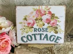 ROSE COTTAGE Shabby Chic Roses Sign Plaque $14.99