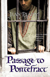 Passage to Pontefract by  Jean Plaidy 0099533073