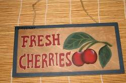 Wood Sign Plaque Decor Country Rustic FRESH CHERRIES $8.00