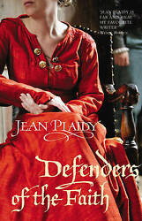 Defenders of the Faith by  Jean Plaidy 0099533022
