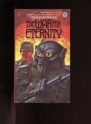 THE WAR FOR ETERNITY Christopher Rowley   7th    SB VG