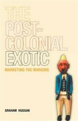 The Postcolonial Exotic (Paperback or Softback)