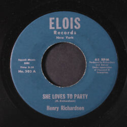 HENRY RICHARDSON: She Loves To Party  Dancing Girl 45 (close to M- midtempo N