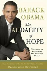 The Audacity of Hope: Thoughts on Reclaiming the American Dream (Hardback or Cas