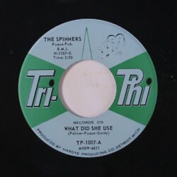 SPINNERS: Itching For My Baby  What Did She Use 45 (60s Soul R