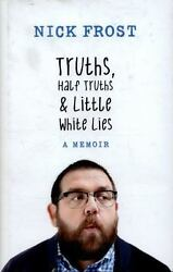 Truths Half Truths and Little White Lies Frost Nick VeryGood $9.38