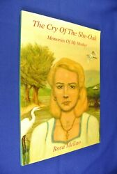 THE CRY OF THE SHE OAK Rosa Melino ITALIAN AUSTRALIAN IMMIGRATION MEMOIR Book