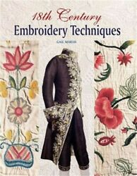 18th Century Embroidery Techniques (Paperback or Softback)