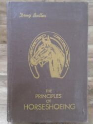 Principles of Horseshoeing: A Manual for Horseshoers by Doug Butler