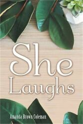 She Laughs (Paperback or Softback)