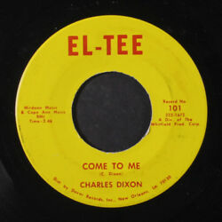 CHARLES DIXON: Come To Me  One Of These Days 45 Hear! (plays VG+ light label