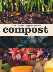 The Garden Organic Book of Compost By Pauline Pears $16.40