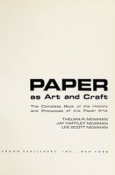 Paper As Art and Craft Paperback Thelma R. Newman $4.83
