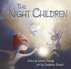 The Night Children Picture Book Sarah Tsiang $6.50