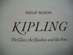 Kipling: The Glass the Shadow and the Fire (Philip Mason1975 1st U.S. Edition)