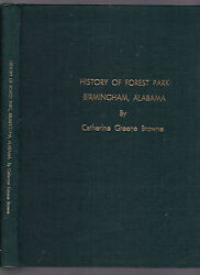 History of Forest Park Alabama ltd ed. 1000cc Signed Catherine Green Browne