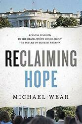 Reclaiming Hope: Lessons Learned in the Obama White House About the Fu-ExLibrary