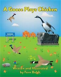 A Goose Plays Chicken (Paperback or Softback)