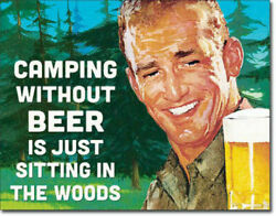 Camping Without Beer Funny Metal Sign Drinking Alcohol Cabin Bar Decor Gift