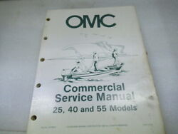 OMC Outboard 25 40 and 55 Models Commercial Service Manual P N 507449 D