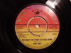 Joan Baez......The Night They Drove Old Dixie Down.....45rpm...70s