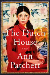 The Dutch House: A Novel by Ann Patchett 2019 P-D-F 🔥FAST DELIVERY 🔥