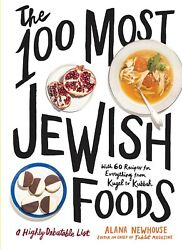 The 100 Most Jewish Foods by Alana Newhouse (2019 Digitaldown)