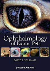 Ophthalmology of Exotic Pets by Williams New 9781444330410 Fast Free Shipping= $99.03