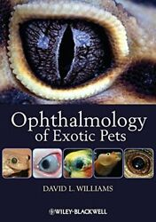 Ophthalmology of Exotic Pets by Williams  New 9781444330410 Fast Free Shipping+=