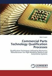 Commercial Parts Technology Qualification Processes