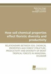 How Soil Chemical Properties Effect Floristic Diversity and Productivity $166.54