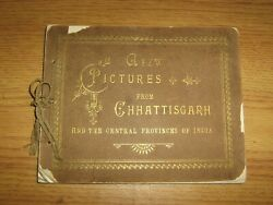 ANTIQUE 1899 BOOK A FEW PICTURES FROM CHHATTISGARH INDIA