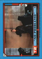 1991 Terminator II Judgment Day Stickers #23 No Problemo