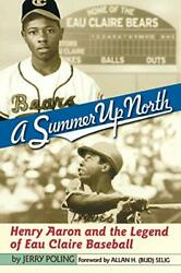 Summer Up North: Henry Aaron and the Legend of Poling Jerry $34.55