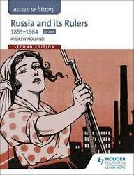 Russia amp; Its Rulers 1855 1964 Access to History By Andrew Holland $34.78
