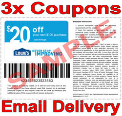 3× Lowes $20 OFF $100 FAST DELIVERY DISCOUNT-3COUPON INSTORE ONLY 𝐄𝐗𝐏 𝟖𝟐𝟏 $3.85