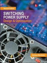 Switching Power Supply Design and Optimization Second Edition Maniktala $165.27