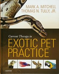 Current Therapy in Exotic Pet Practice Mitchell 9781455740840 Free Shipping--